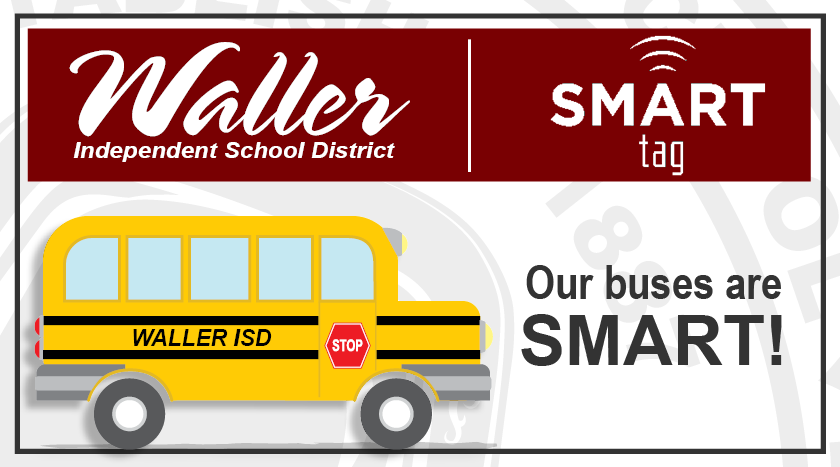 Waller ISD SMART Tag banner