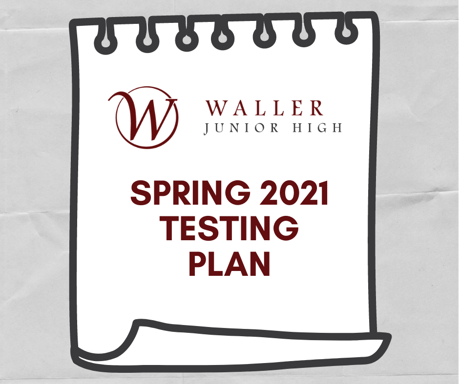 WJH Spring 2021 Testing Schedule