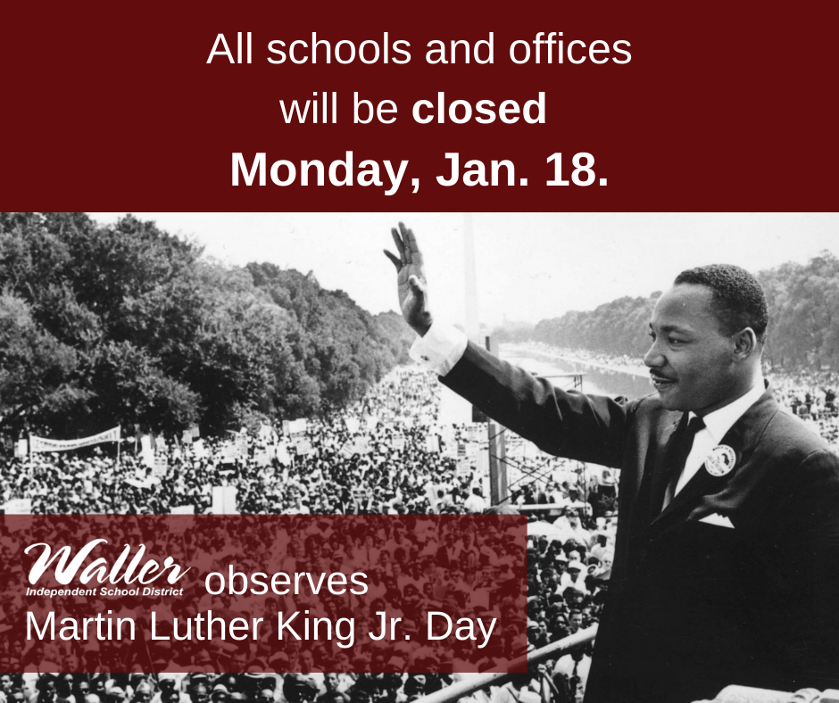 Waller ISD MLK Holiday Jan. 18