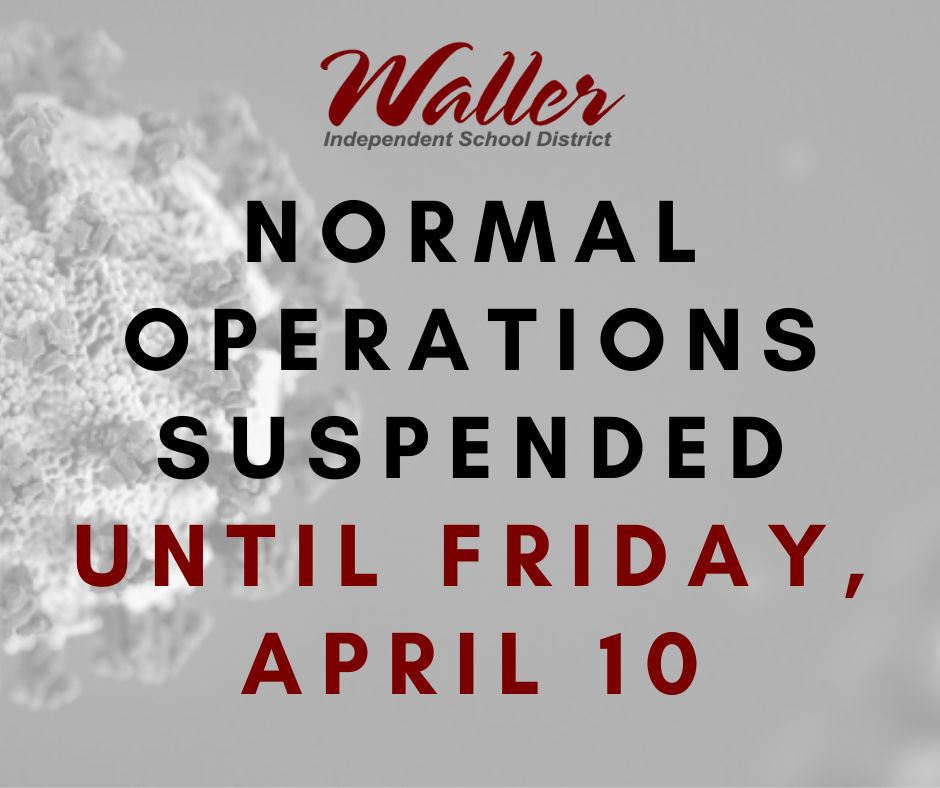 Normal operations suspended until Friday, April 10