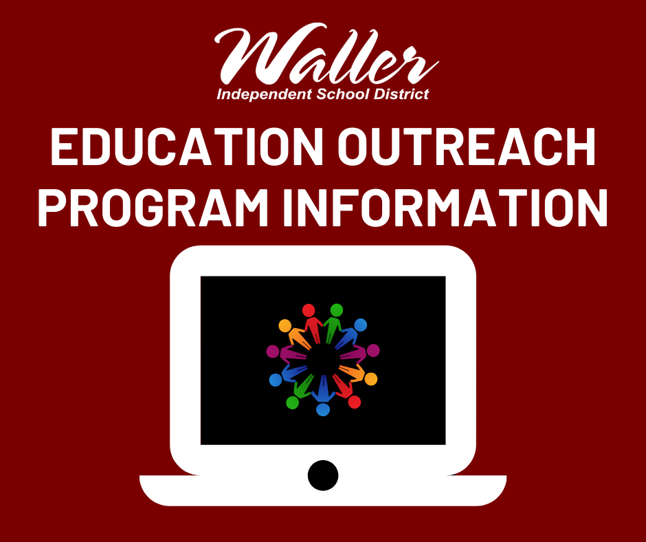 Waller ISD Education Outreach Program