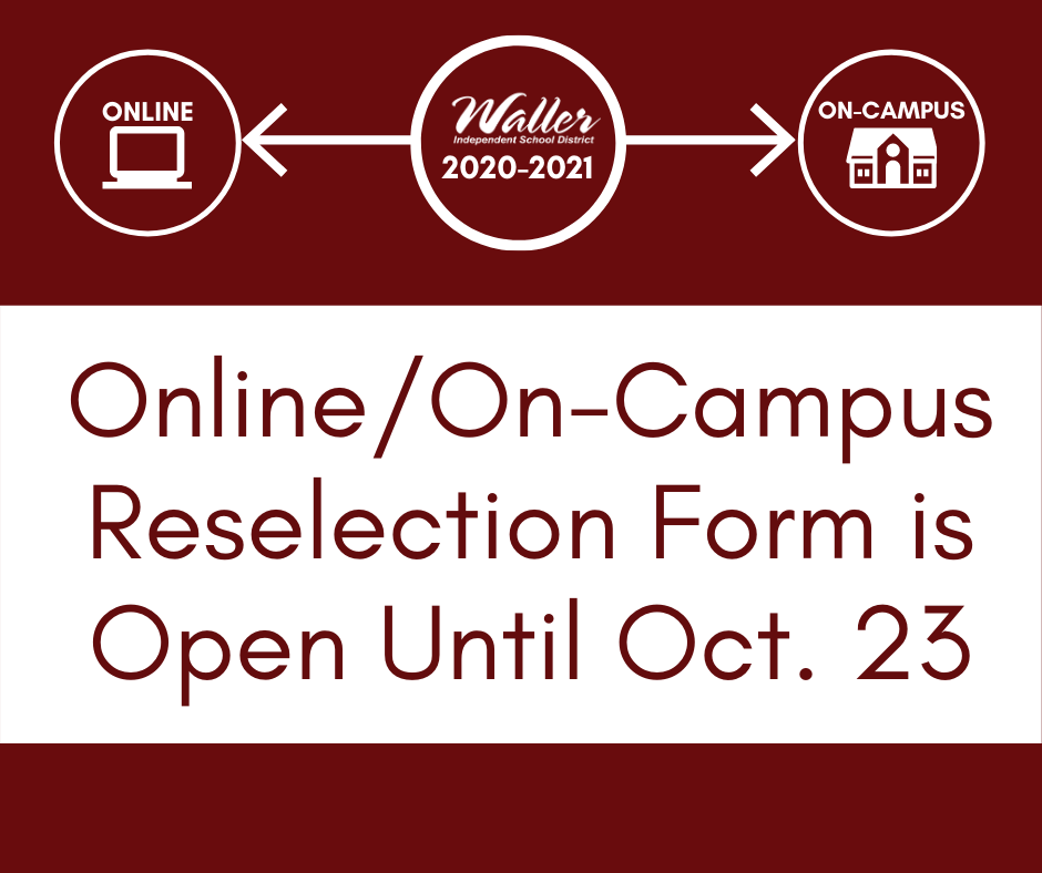 3rd Grading Period Online/On-Campus Reselection is Open Until Oct. 23