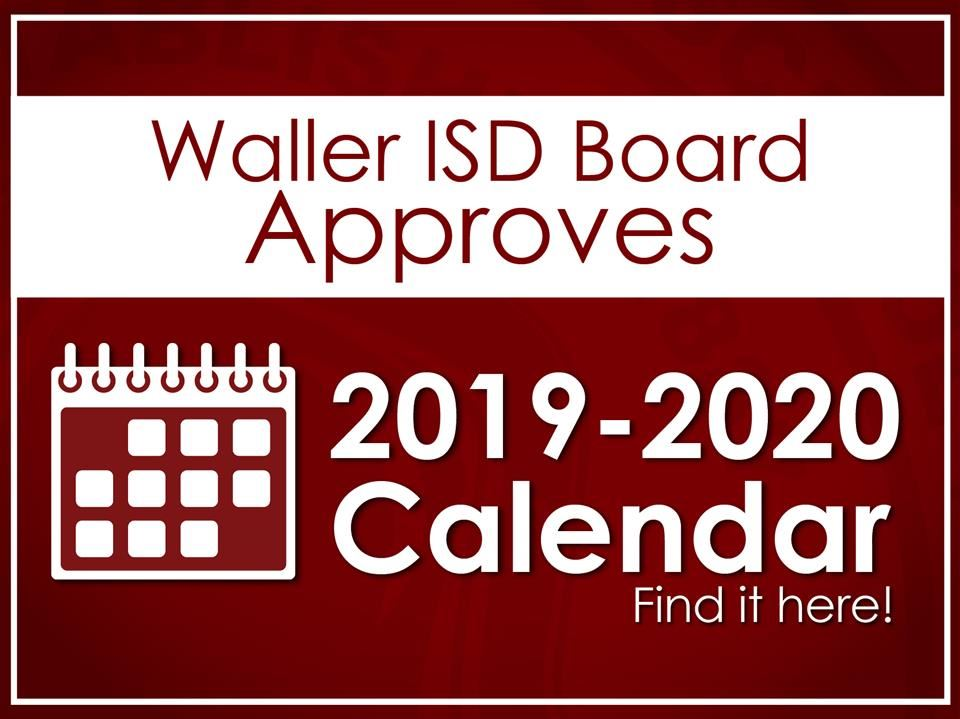 Malayalam Calendar 2020 November.Waller Isd Board Approves 2019 2020 School Calendar