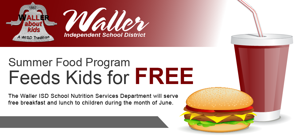 Waller ISD Summer Food Program Banner