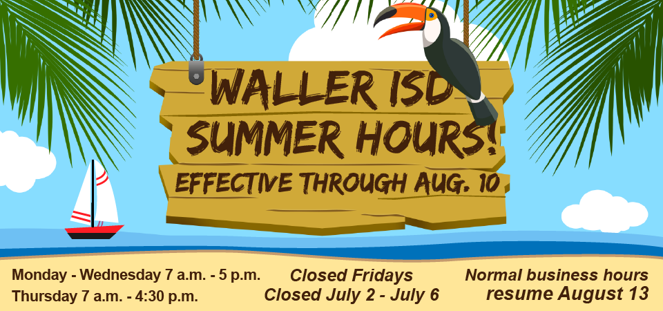 Waller ISD Summer Hours Banner