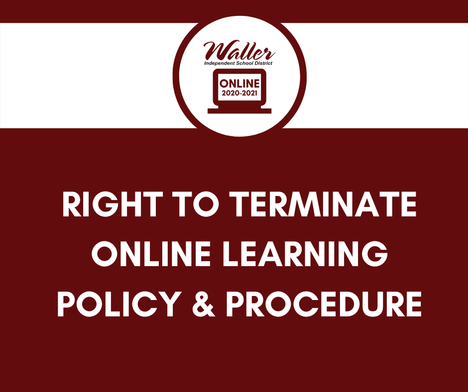 Right to Terminate Online Learning Option